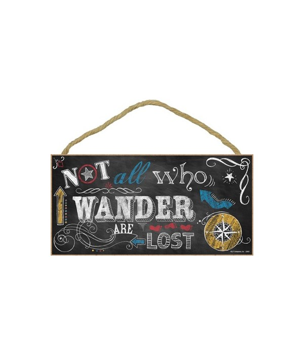 not all who wander are lost (arrows, etc