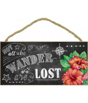 not all who wander are lost (with flower