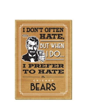 I prefer to hate Chicago Bears