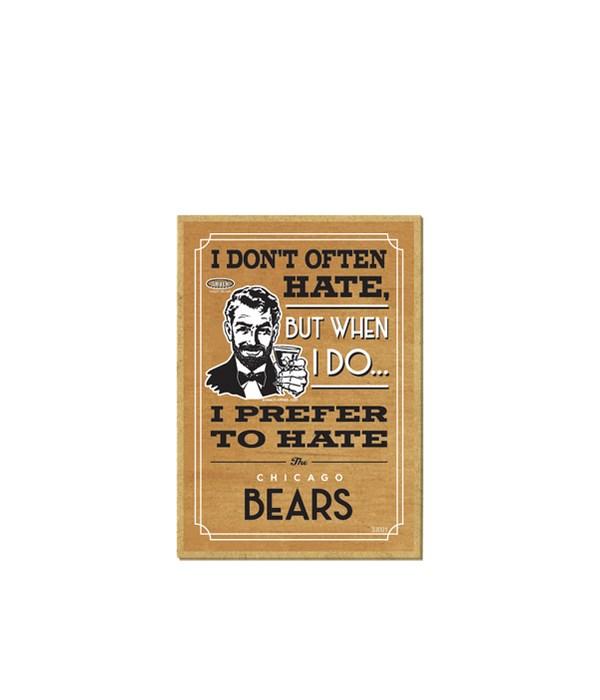 I prefer to hate Chicago Bears