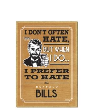 I prefer to hate Buffalo Bills