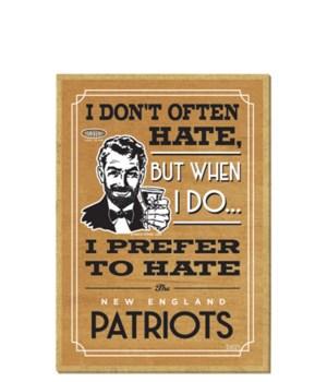 I prefer to hate New England Patriots