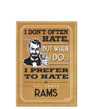 I prefer to hate St. Louis Rams