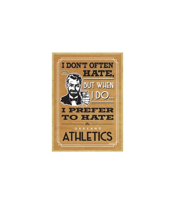 I prefer to hate Oakland Athletics