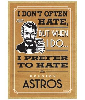 I prefer to hate Houston Astros