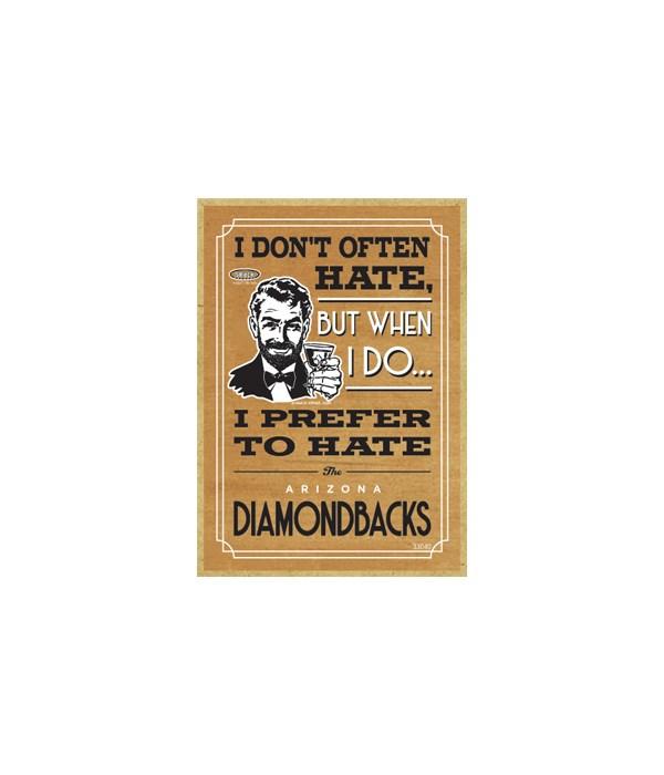 I prefer to hate Arizona Diamondbacks