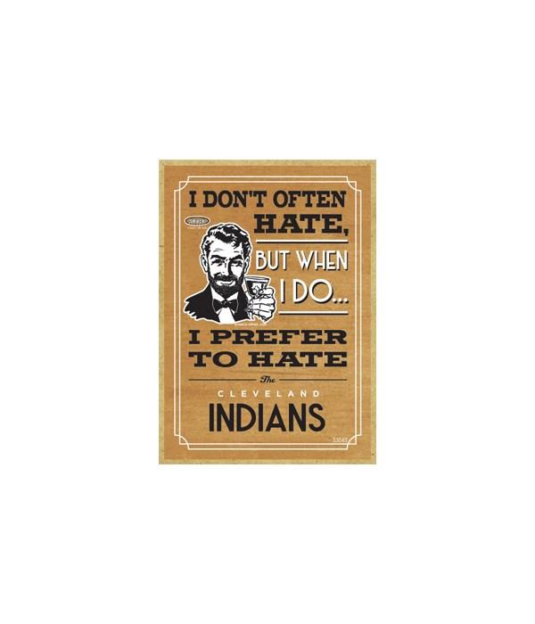 I prefer to hate Cleveland Indians