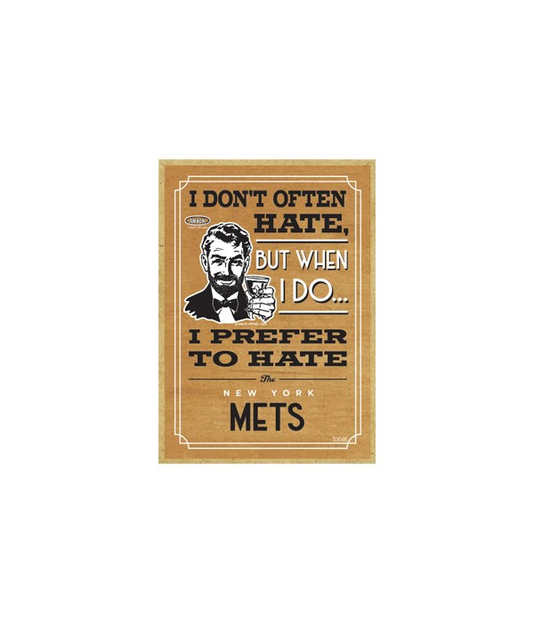 I prefer to hate New York Mets