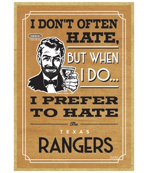 I prefer to hate Texas Rangers