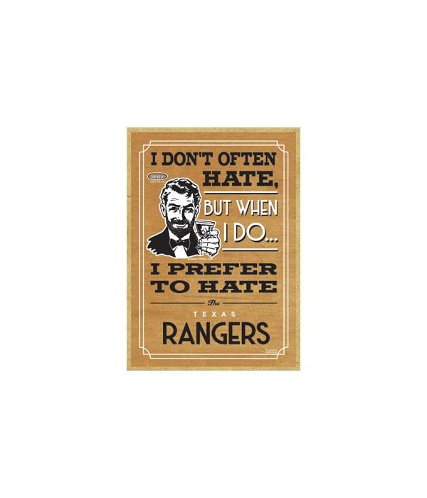 I prefer to hate Texas Rangers