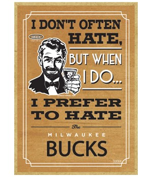 I prefer to hate Milwaukee Bucks