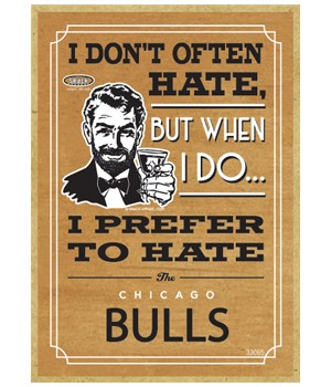 I prefer to hate Chicago Bulls
