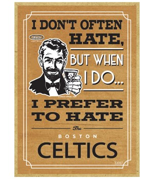 I prefer to hate Boston Celtics