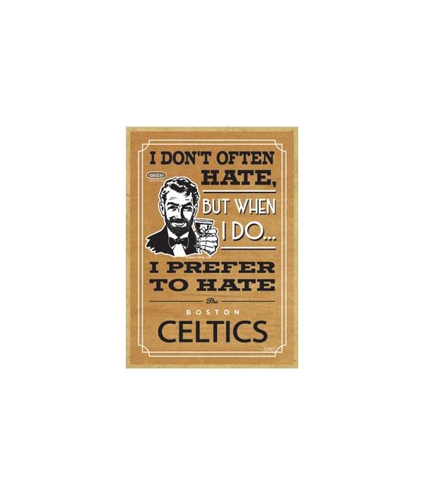 I prefer to hate Boston Celtics