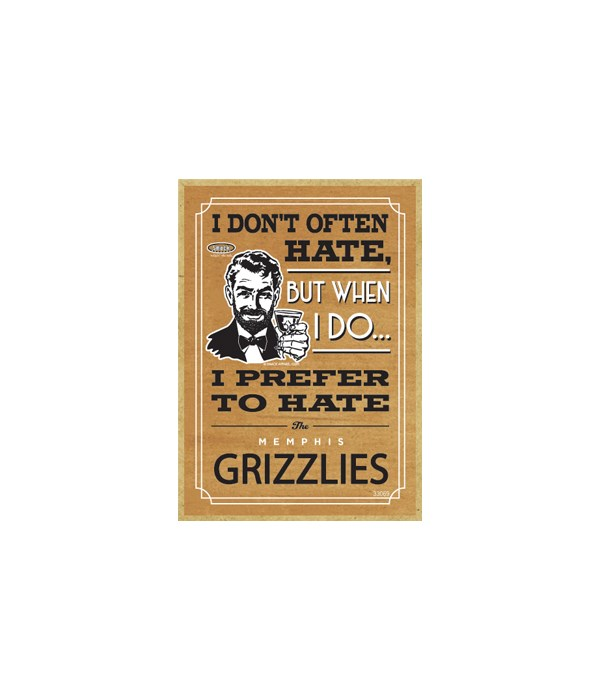I prefer to hate Memphis Grizzlies