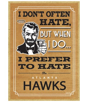 I prefer to hate Atlanta Hawks