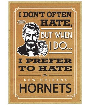 I prefer to hate New Orleans Hornets