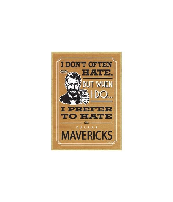I prefer to hate Dallas Mavricks