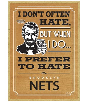 I prefer to hate Brooklyn Nets