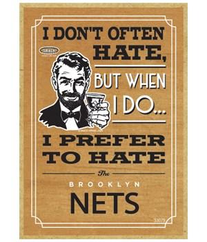 I prefer to hate Brooklyn Nets