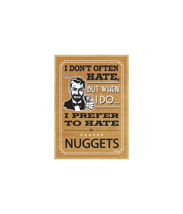 I prefer to hate Denver Nuggets