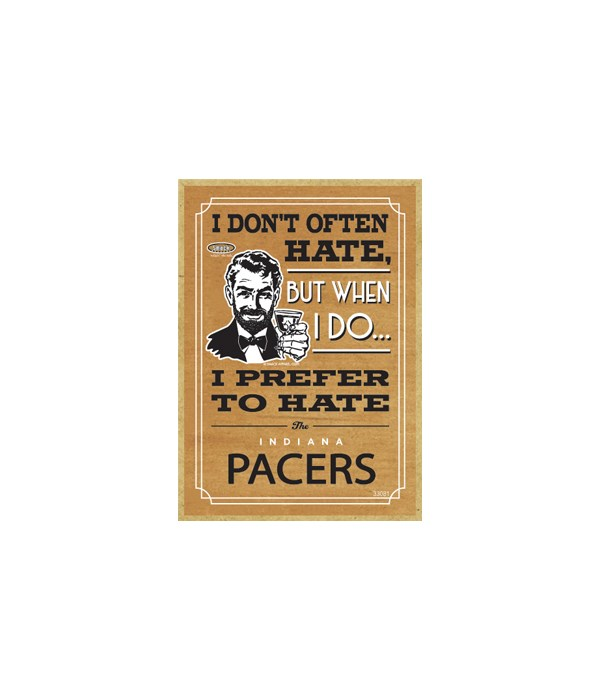 I prefer to hate Indiana Pacers
