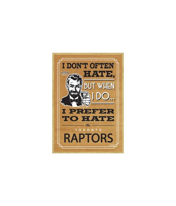 I prefer to hate Toronto Raptors