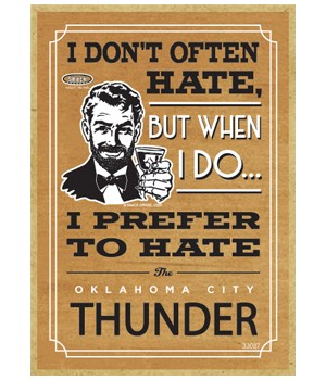 I prefer to hate Oklahoma City Thunder