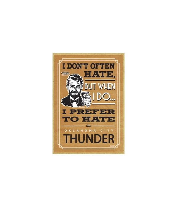 I prefer to hate Oklahoma City Thunder