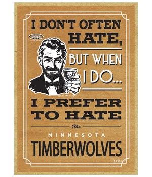 I prefer to hate Minnesota Timberwolves