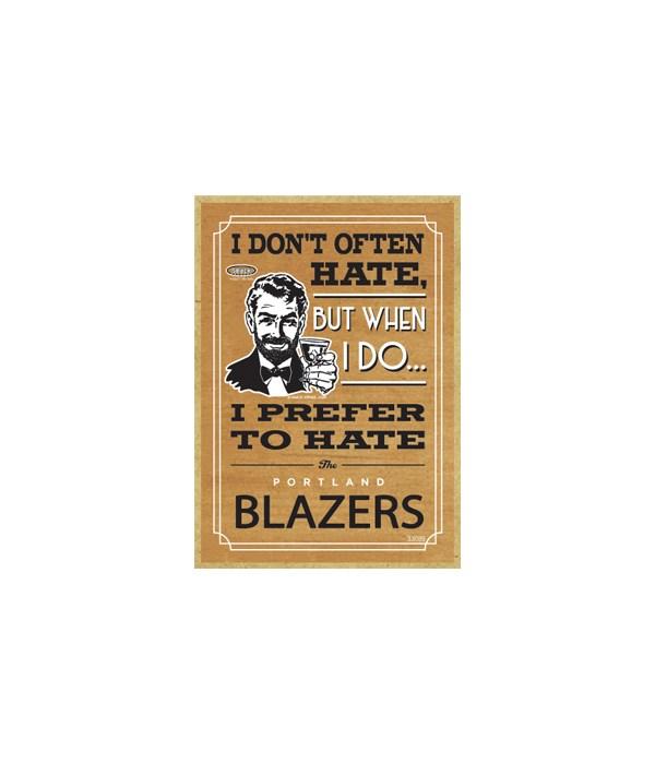 I prefer to hate Portland Blazers