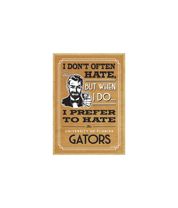 I don't often hate, but when I do… I pre