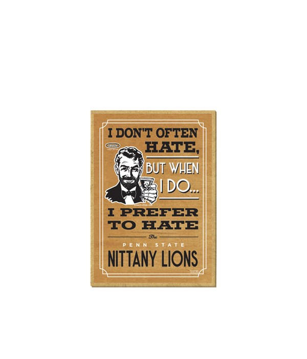 I prefer to hate Penn State Nitanny Lion