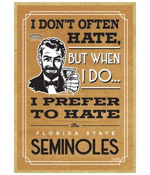 I prefer to hate Florida St Seminoles