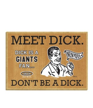 Meet Dick. Dick is a (New York) Giants F