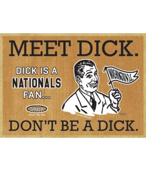 Dick is a Washington Nationals Fan