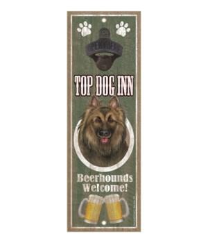 Top Dog Inn Beerhounds Welcome! Belgian