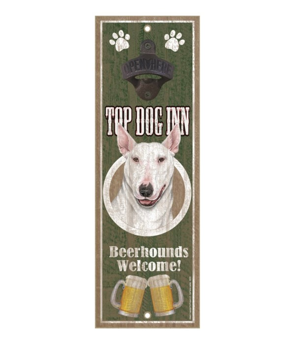 Top Dog Inn Beerhounds Welcome! Bull Ter