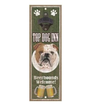 Top Dog Inn Beerhounds Welcome! Bulldog
