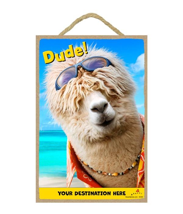 Surfer Alpaca - Dude! 7x10.5 Sign