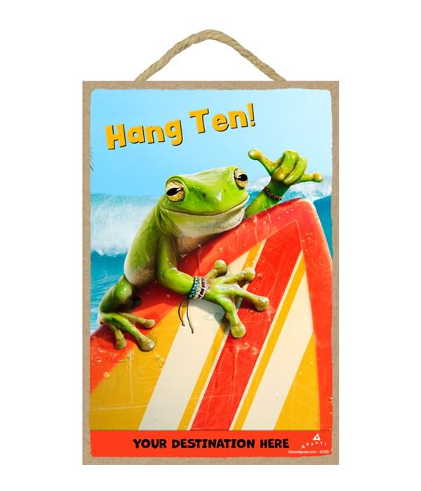 Frog Surfer - Hang Ten! 7x10.5 Sign
