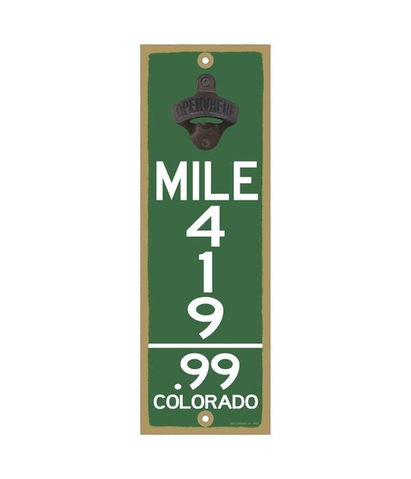 Mile Marker 419.99 - Colorado 5x15 Opene