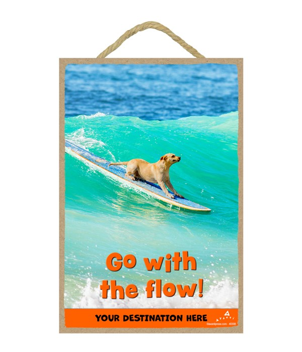 Surfing Lab - Go with the flow! 7x10.5 Sign