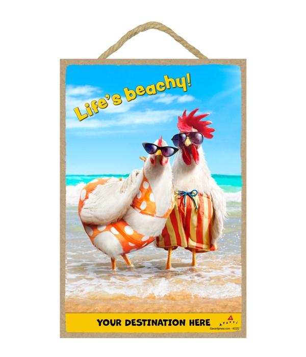 Chicken Couple on Beach - Life's Beachy! 7x10.5 Sign