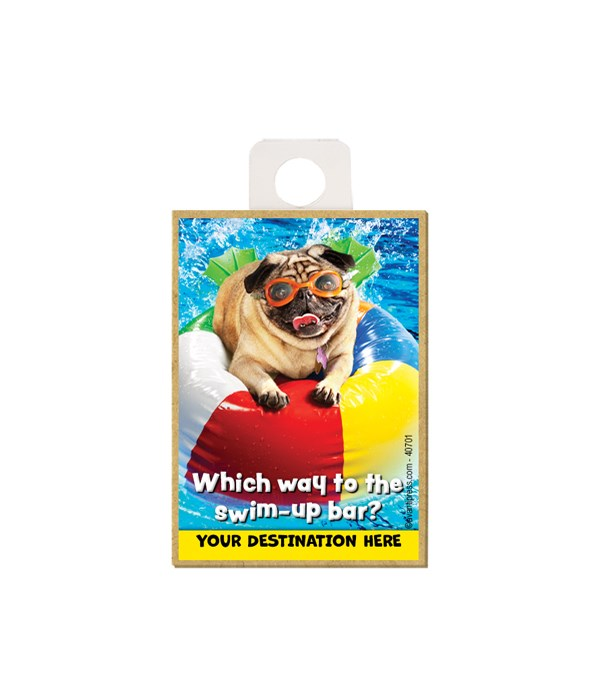 Pug on Beach Ball - Which way to the swim-up bar? Magnet