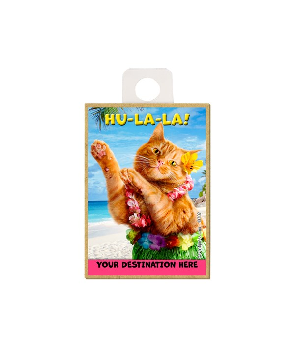 Hula Cat - Hu-La-La! Magnet