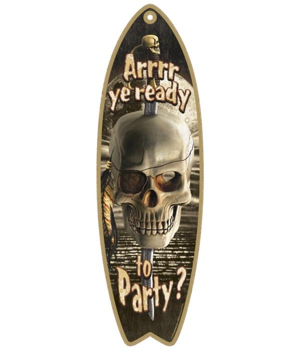 Arrrr ye ready to party? (sword through
