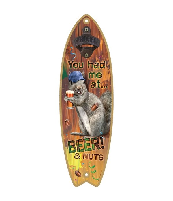 You had me at… Beer & nuts! Surfboard