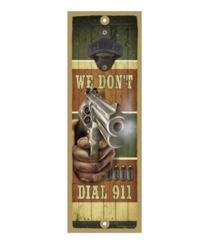 We don't dial 911 (gun and bullets) Surf