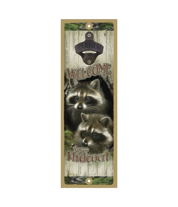 Welcome to our Hideout (two raccoons) Su